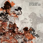 Play & Download Studio 10 by Mathias Kaden | Napster