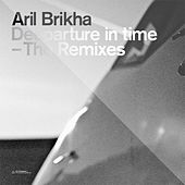 Play & Download Deeparture in Time - The Remixes by Aril Brikha | Napster