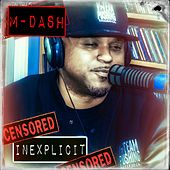 Play & Download Inexplicit by M Dash | Napster