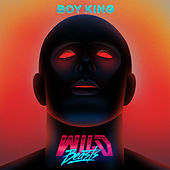 Play & Download Boy King by Wild Beasts | Napster