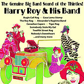 Play & Download The Genuine Big Band Sound of the Thirties! by Harry Roy | Napster