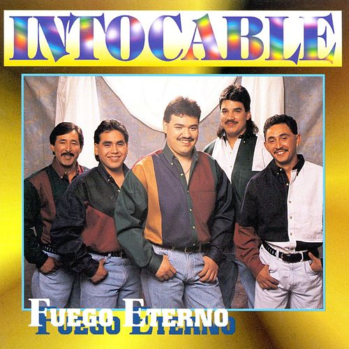 Play & Download Fuego Eterno by Intocable | Napster