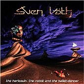 Play & Download The Harlequin, the Robot and the Ballet Dancer by Sven Väth | Napster