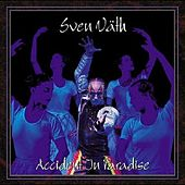 Accident In Paradise by Sven Väth
