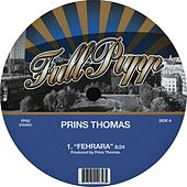 Play & Download Fehrara by Prins Thomas | Napster