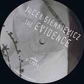 Play & Download The Evidence by Jacek Sienkiewicz | Napster