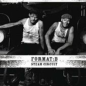 Play & Download Steam Circuit by Format B | Napster