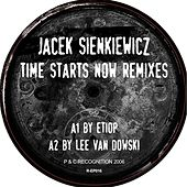 Play & Download Time Starts Now Remixes by Jacek Sienkiewicz | Napster