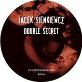 Play & Download Double Secret Life by Jacek Sienkiewicz | Napster