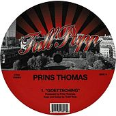 Play & Download Goettsching by Prins Thomas | Napster
