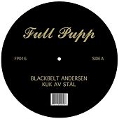 Play & Download Kuk Av Stal / November by Blackbelt Andersen | Napster