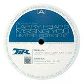 Play & Download Missing You by Larry Heard | Napster