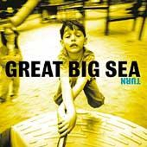Turn by Great Big Sea