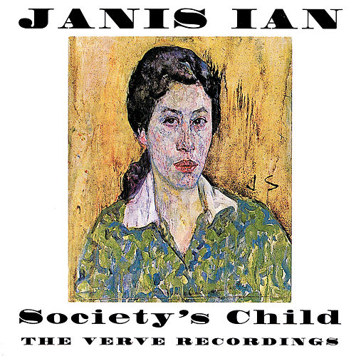 Play & Download Society's Child: The Verve Recordings by Janis Ian | Napster