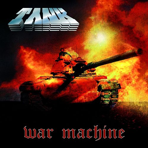 Play & Download War Machine (Deluxe) by Tank | Napster