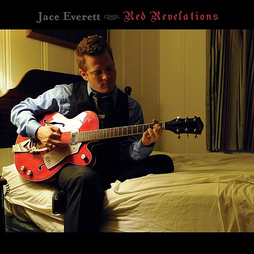 Play & Download Red Revelations by Jace Everett | Napster