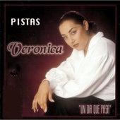 Un Dia Que Pasa (Pistas) by Veronica