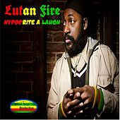 Play & Download Hypocrite a Laugh by Lutan Fyah | Napster