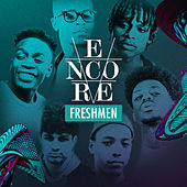 Encore Freshmen 2016 by Various Artists