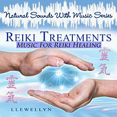 Reiki Treatments - Music for Reiki Healing by Llewellyn