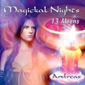 Play & Download Magickal Nights - 13 Moons by Andreas | Napster