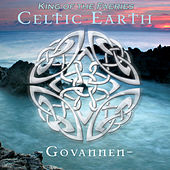 Play & Download Celtic Earth - King of the Faeries by Govannen | Napster