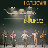 Play & Download Hometown (Live) by Dubliners | Napster
