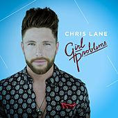 Play & Download Girl Problems by Chris Lane | Napster