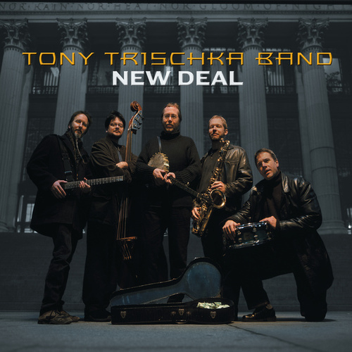 New Deal by Tony Trischka