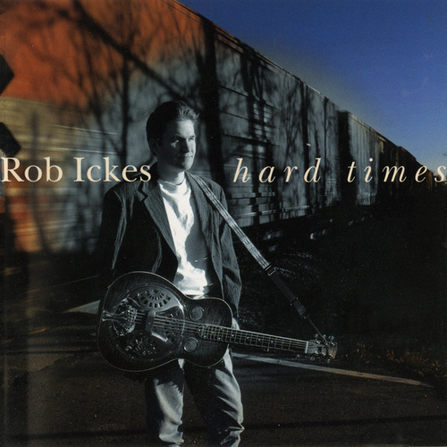 Hard Times by Rob Ickes