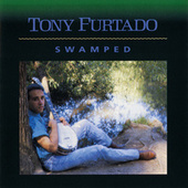 Play & Download Swamped by Tony Furtado | Napster