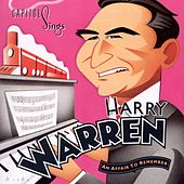 Play & Download Capitol Sings Harry Warren: An Affair To Remember by Various Artists | Napster