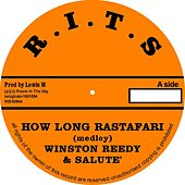 How Long Rastafari (Medley) by Winston Reedy