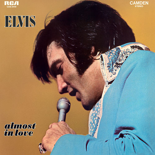 Play & Download Almost in Love by Elvis Presley | Napster