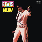 Elvis Now by Elvis Presley