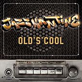 Old's Cool by Jazzkantine