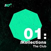 Play & Download !Kollections 01: The Club by Various Artists | Napster