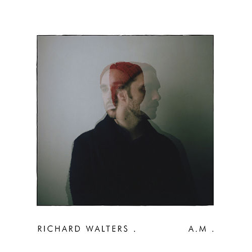 Play & Download A.M. by Richard Walters | Napster