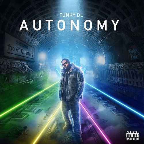 Play & Download Autonomy: The 4th Quarter 2 by Funky DL | Napster