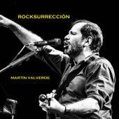 Rocksurreccion by Martin Valverde