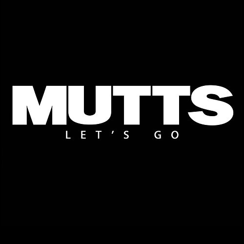 Play & Download Let's Go by Mutts | Napster