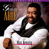 God Is Able by Ron Kenoly