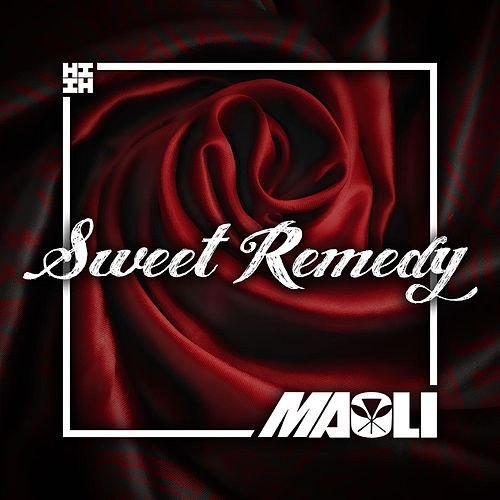 Play & Download Sweet Remedy by Maoli | Napster