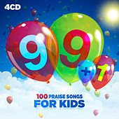 Play & Download 99+1: 100 Praise Songs For Kids by Various Artists | Napster