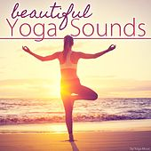 Beautiful Yoga Sounds by Various Artists