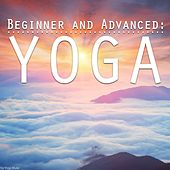 Beginner and Advanced: Yoga by Various Artists