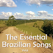 Play & Download The Essential Brazilian Songs, Vol. 8 by Various Artists | Napster