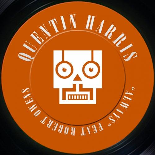 Always (Kaje Trackheadz Remix) by Quentin Harris