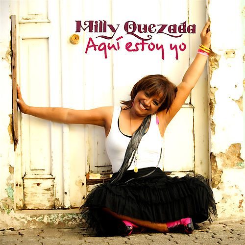 Play & Download Aqui Estoy Yo by Milly Quezada | Napster