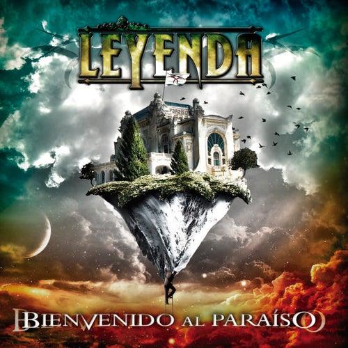 Play & Download Bienvenido al Paraíso by La Leyenda | Napster